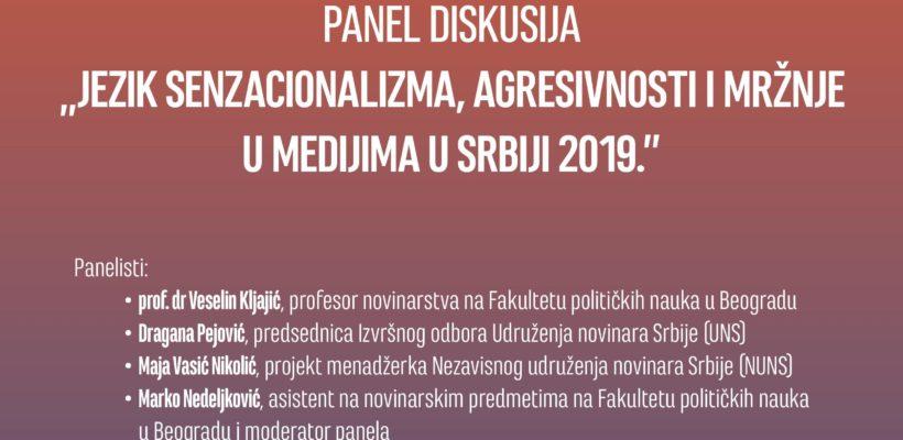 """Панел дискусија """"Језик сензационализма, агресивности и мржње у медијима у Србији 2019."""""""