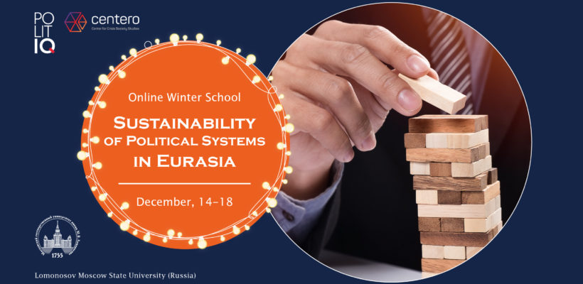"Online Winter School ""Sustainability of Political Systems in Eurasia"""