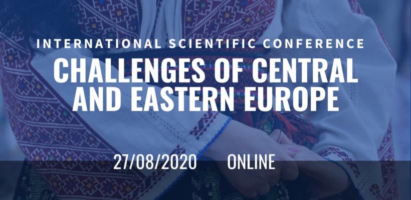"""Позив на међународну конференцију """"Challenges of Central and Eastern Europe"""""""